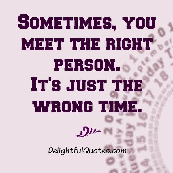 When You Meet The Right Person Quotes