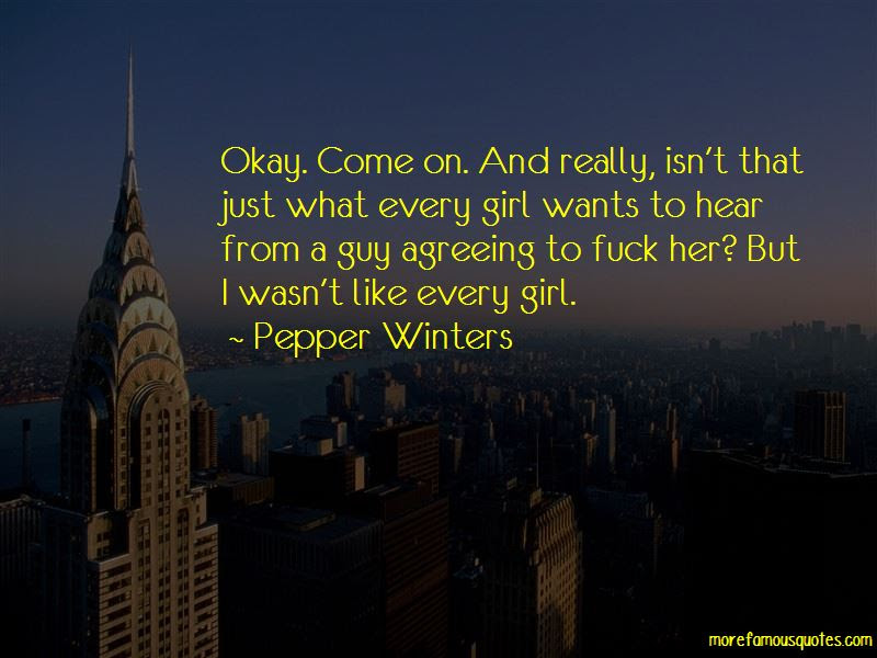 Every Girl Wants Guy Quotes Top 2 Quotes About Every Girl Wants Guy