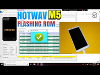 Flashing Rom Hotwav M5 Firmware Premium Gratis | Bootloop, Stuck Logo, Error Sistem Tested 100%