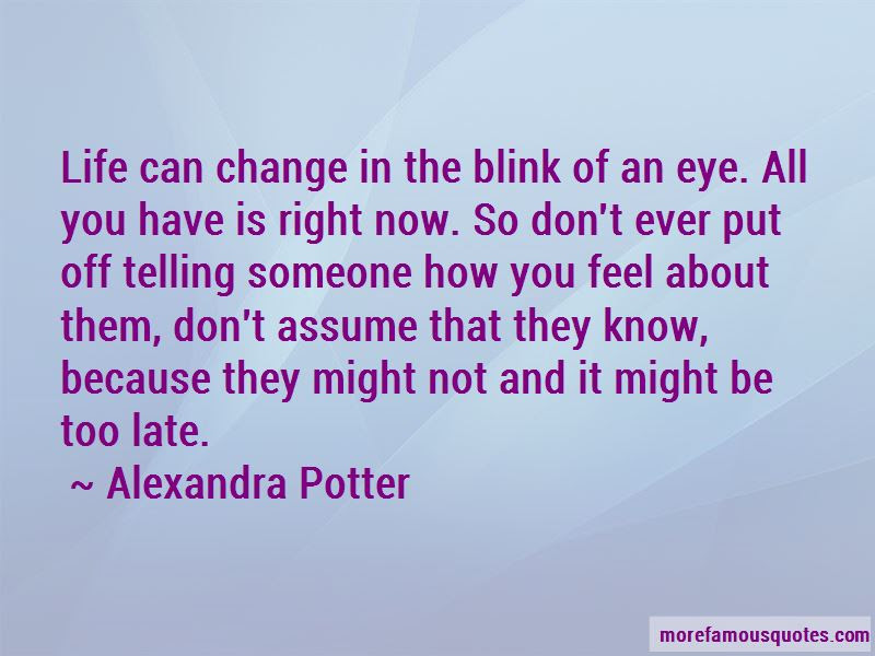 Quotes About Change In The Blink Of An Eye Top 16 Change In The