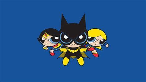 Dc powerpuff girls batgirl supergirl wonder woman
