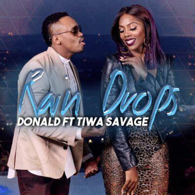 donald rain drops ft tiwa savage mp