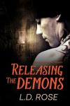 Releasing the Demons (The Order of the Senary) - Gary L. Rose