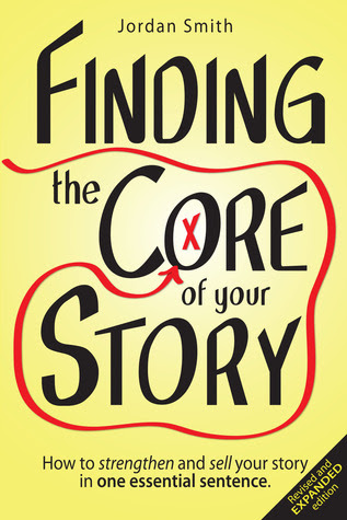 Finding the Core of Your Story by Jordan  Smith