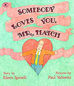 "Cover of ""Somebody Loves You, Mr. Hatch (..."