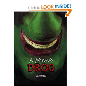 You Will Call Me Drog (Carolrhoda)