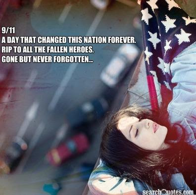 9 11 A Day That Changed This Nation Forever Rip To All The Fallen