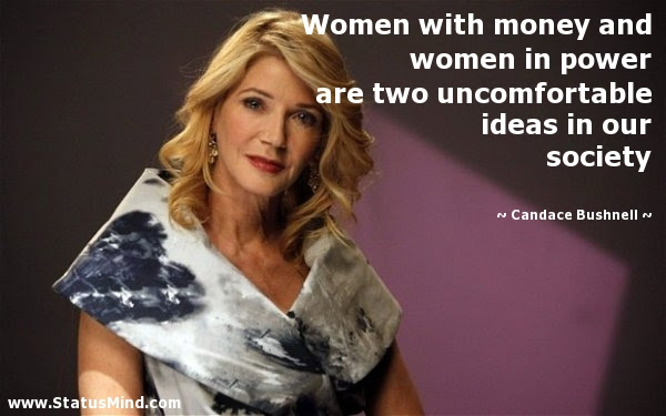 Women With Money And Women In Power Are Two Statusmindcom