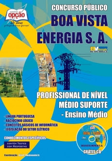 Boa Vista Energia S.A. - Eletrobrás-PROFISSIONAL DE NÍVEL MÉDIO SUPORTE