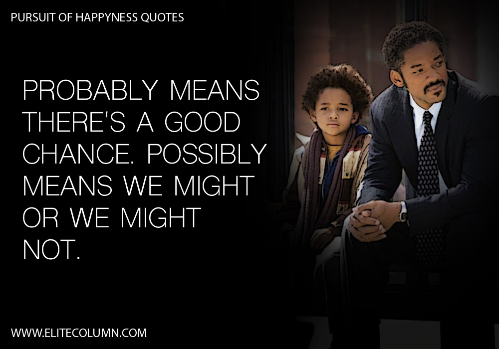 Pursuit Of Happyness Quotes 12 Elitecolumn