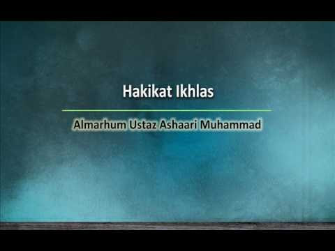 Hakikat Ikhlas   Almarhum Ustaz Ashaari Muhammad. Part 3