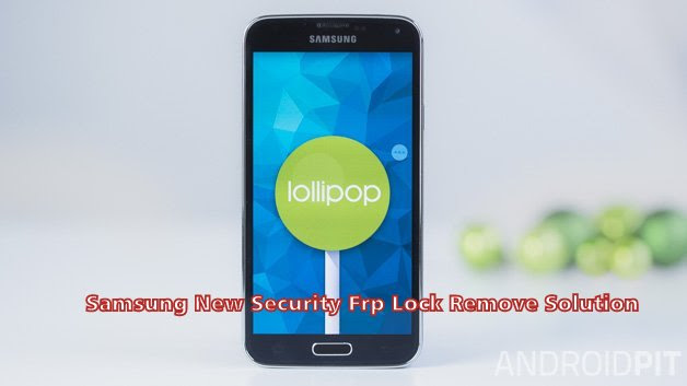 Samsung New Security Frp Lock Remove Solution