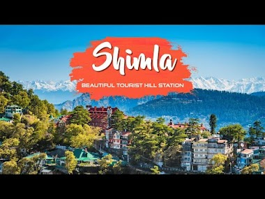 SHIMLA: MOST BEAUTIFUL HILL STATION IN HIMACHAL PRADESH