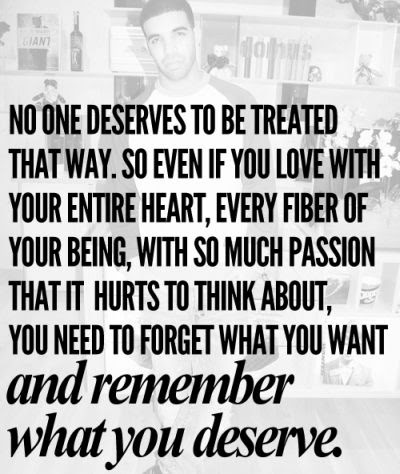 Remember What You Deserve Quote Picture