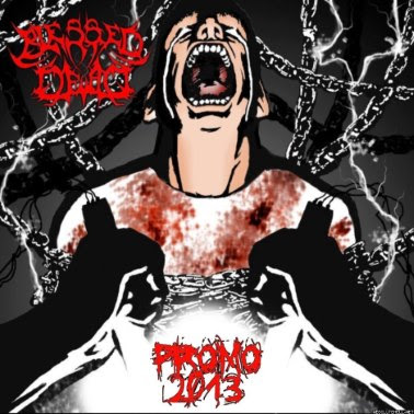 Blessed Dead - Promo 2013