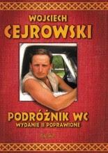 """Wojciech Cejrowski """"Podróżnik WC. Wydanie II poprawione"""""""