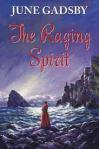 The Raging Spirit