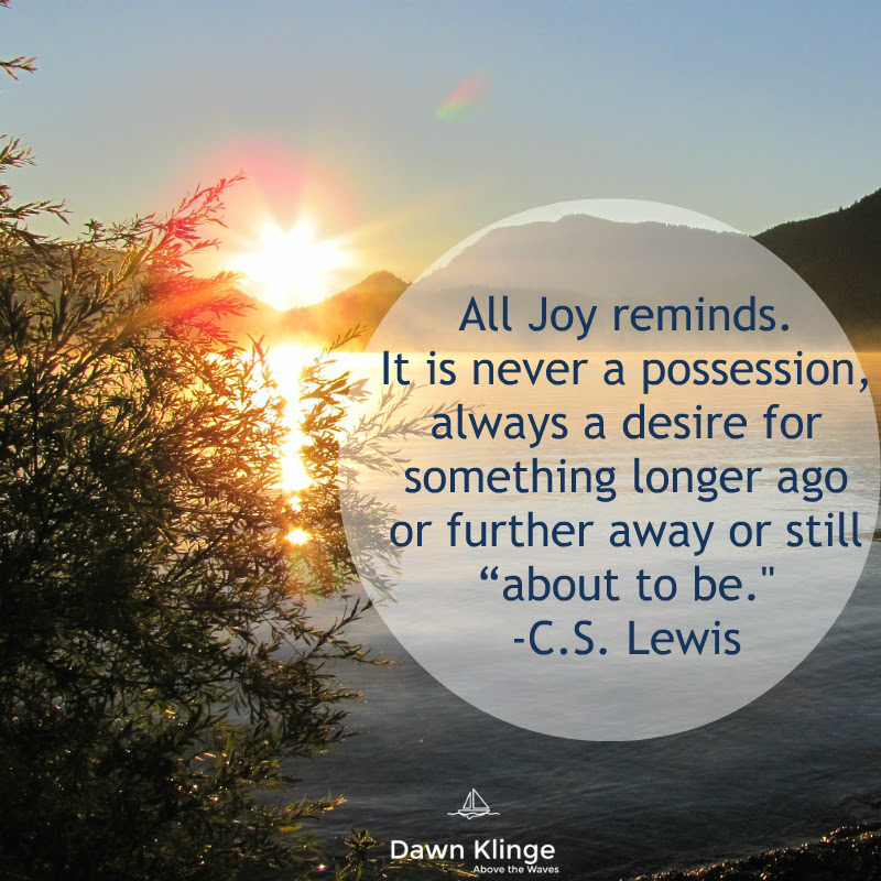 7 Thoughts On Joy From Cs Lewis With Free Printable Dawn Klinge