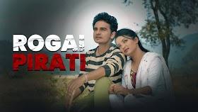 Rogai Pirati Lyrics (Roman Nepali)