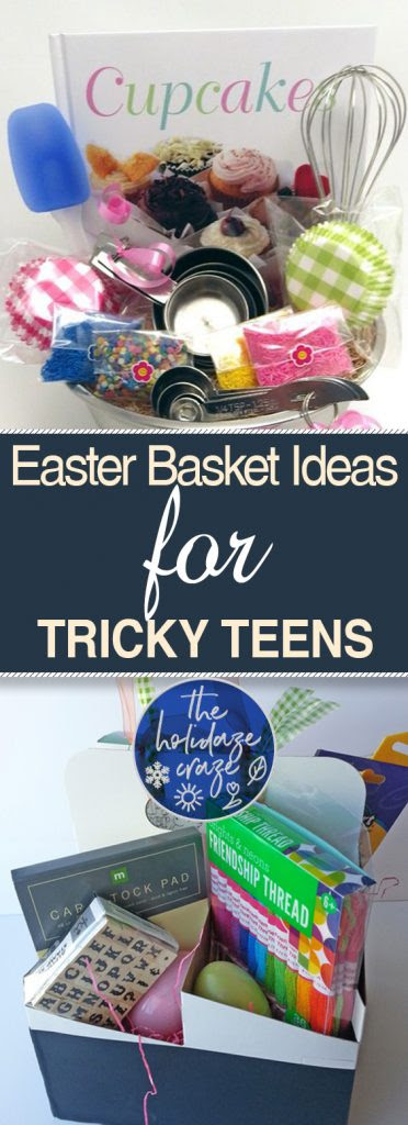 Easter Basket Ideas For Tricky Teens