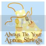 Always Tie Your Apron Strings