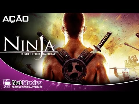 Ninja - O Guerreiro Imortal - Filme Completo Dublado