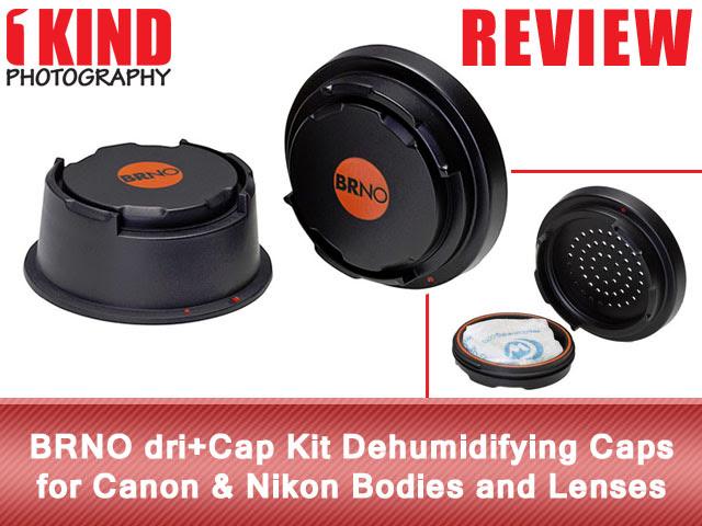 Review: BRNO dri+Cap Kit Dehumidifying Caps for Canon & Nikon Bodies and Lenses