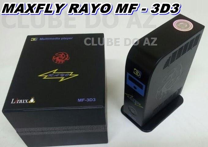 ATUALIZAÇÃO MAXFLY RAYO MF-3D3 V1.36D – 30/05/2015