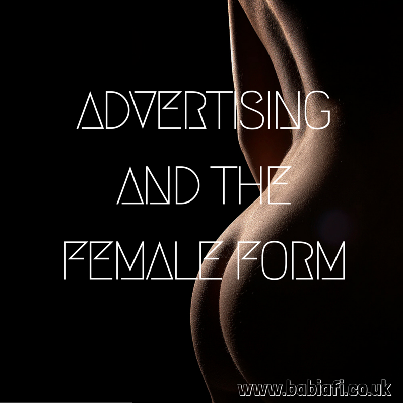 Advertising and the Female Form