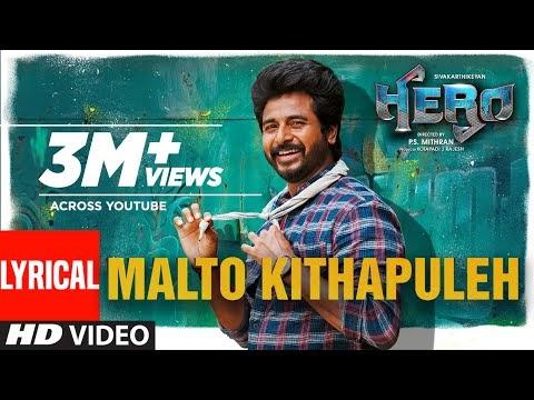 Malto Kithapuleh Hero Tamil Movie