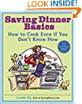 Saving Dinner Basics: How to Cook Eve...