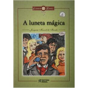 Livro - Clássicos Rideel - A Luneta Mágica - Joaquim Manoel de Macedo