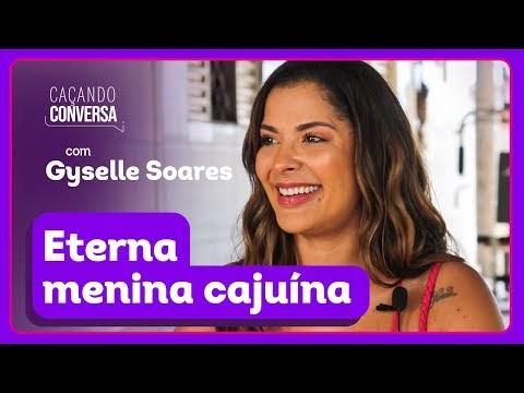 Caçando Conversa com Gyselle Soares, vice-campeã do BBB8