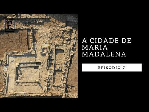 A História e Vida de Maria Madalena (Evidências)