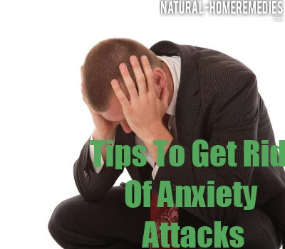 How To Get Rid Of Anxiety Attacks - Tips & Strategies for ...