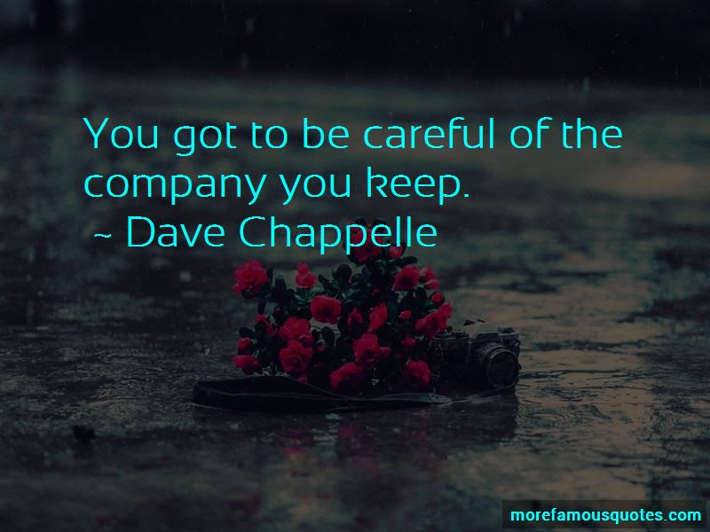 Quotes About Company You Keep Top 66 Company You Keep Quotes From