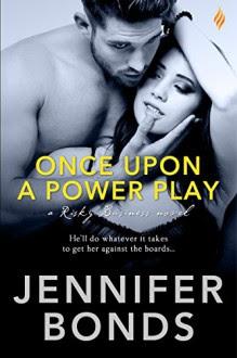 Once Upon a Power Play (Risky Business) - Jennifer Bonds