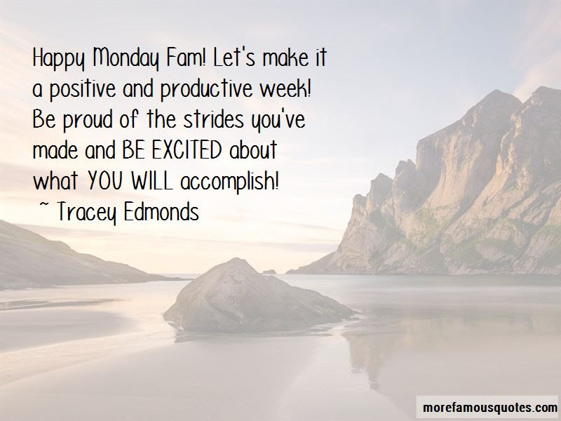 Positive Happy Monday Quotes Top 1 Quotes About Positive Happy