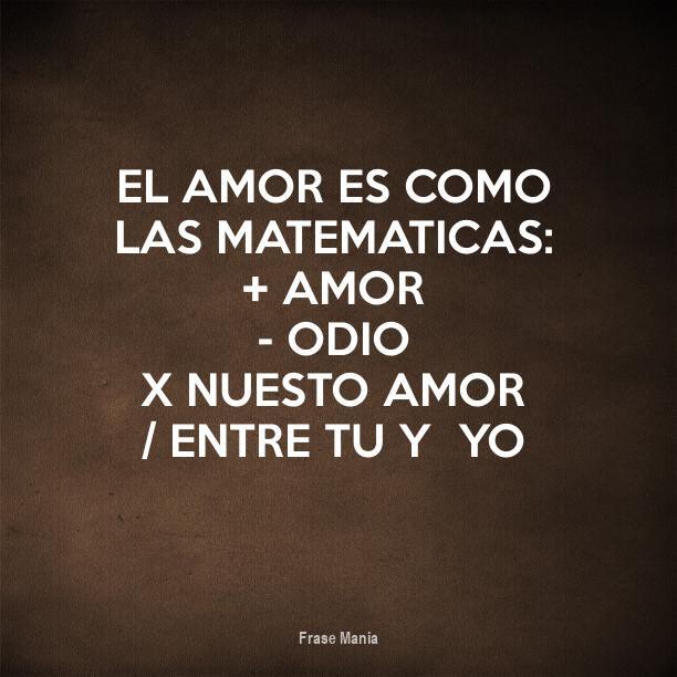 Cartel Para El Amor Es Como Las Matematicas Amor Odio X Nuesto