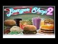 من الذاكرة : تحميل لعبة Burger Shop 2 أخر اصدار تحميل مباشر | افتح مطعمك