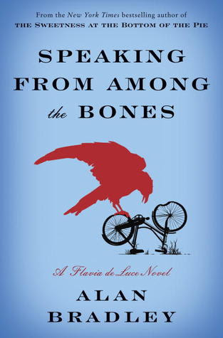 Speaking from Among the Bones by Alan Bradley