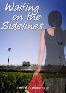 Waiting on the Sidelines - a novel by Ginger Scott