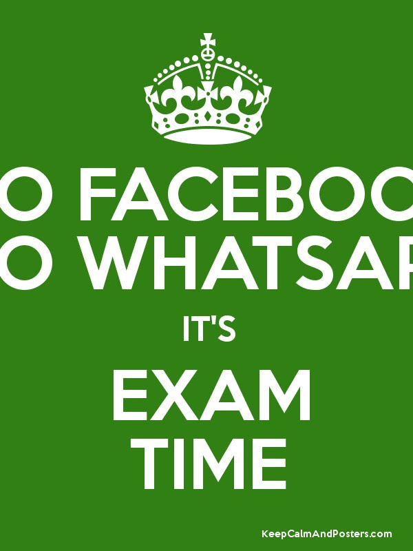 No Facebook No Whatsapp Its Exam Time Keep Calm And Posters