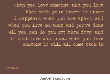 Sayings About Love When You Love Someone And You Love Them With