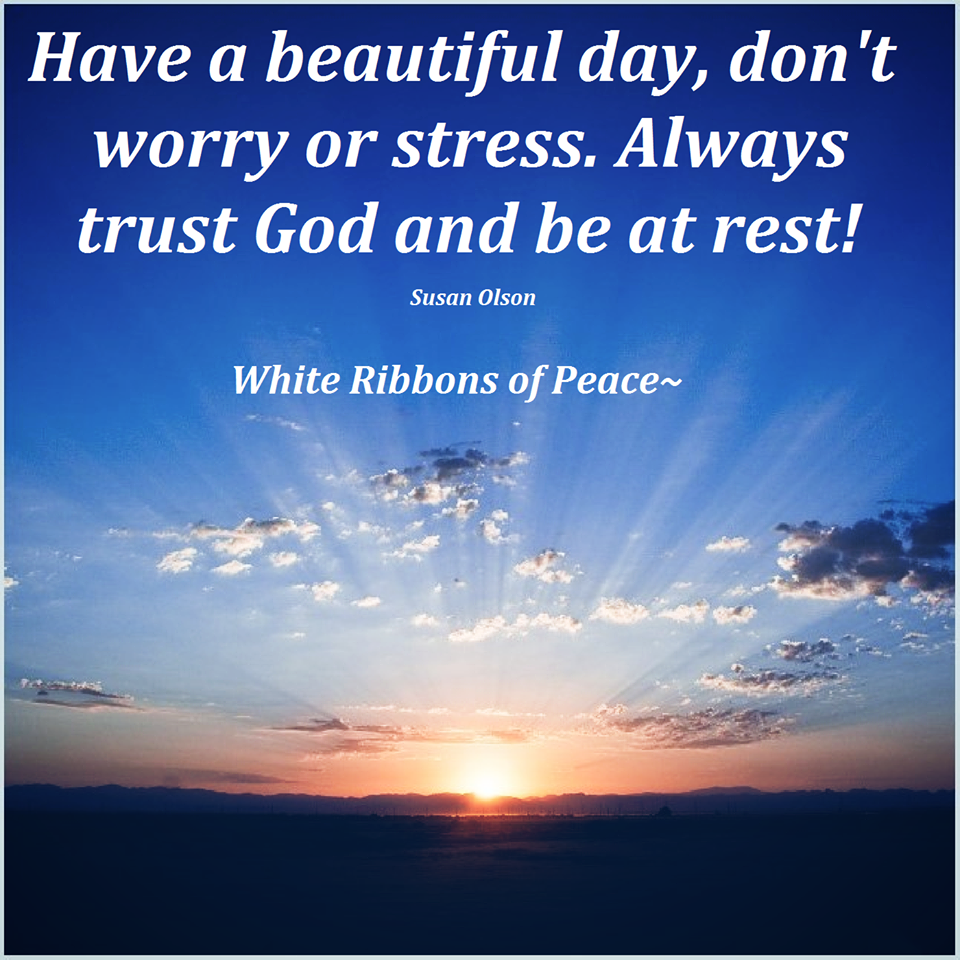 Always Trust God And Be At Rest Quotes Area