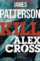 More about Kill Alex Cross