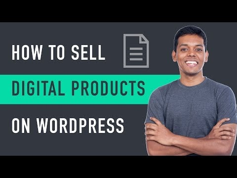 How to Sell Digital Products on WordPress
