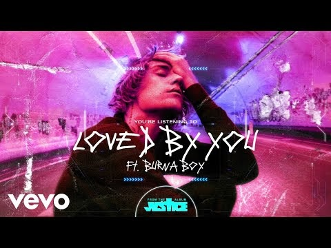 Music: Justin Bieber Ft. Burna Boy – Loved By You