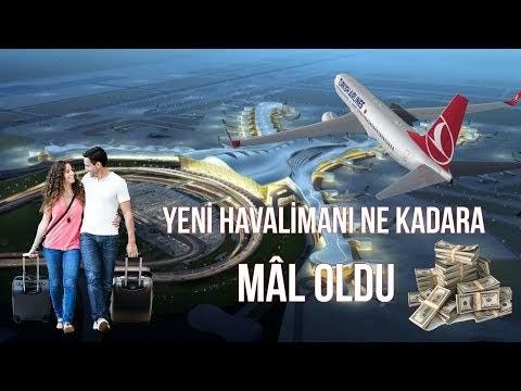 İstanbul Havalimanı Açıldı, Maliyeti ve Kazandıracakları (Video)