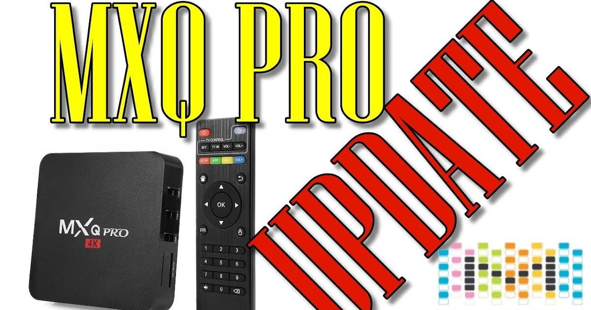 Baixar Firmware Tv Box Mxq Pro 6 0
